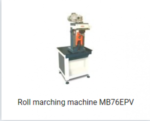 Roll marching machine MB76EPV